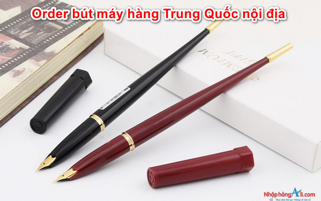 order-but-may-trung-quoc-noi-dia