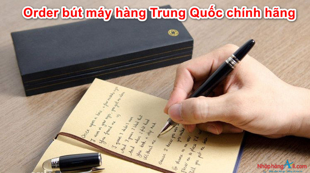 order-but-may-hang-trung-quoc-chinh-hang